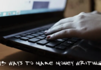 13 Ways To Make Money Writing