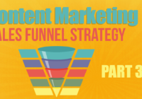 Content Marketing Sales Funnel Strategy