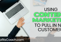 Content Marketing To Get New Customers